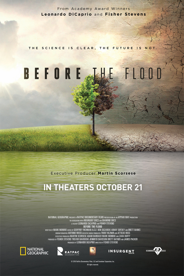 'Before the Flood' opened in theaters on Oct. 21.