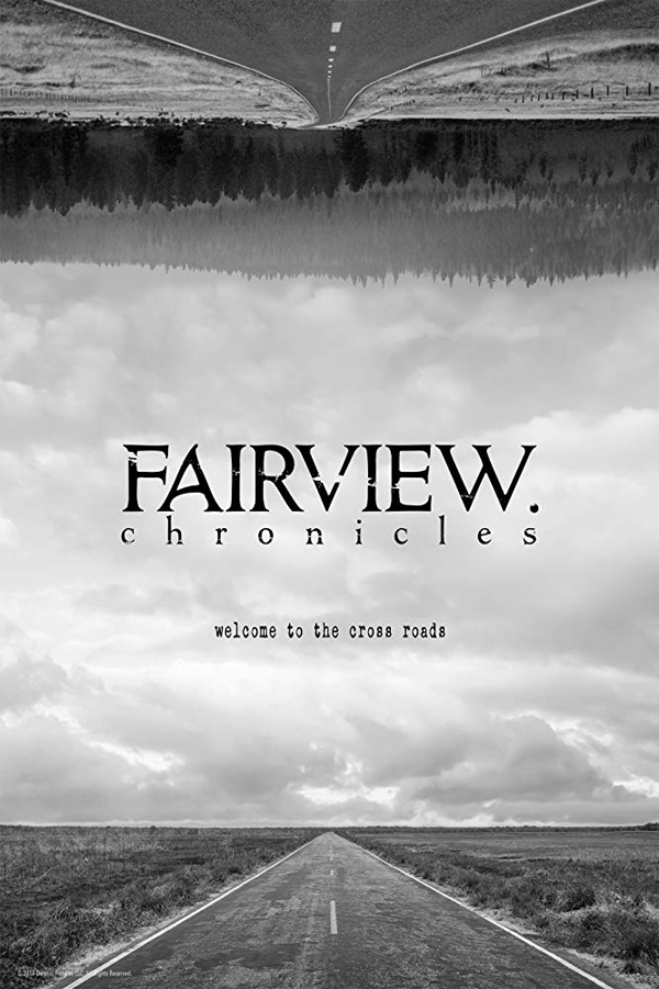 Fairview Chronicles publicity poster